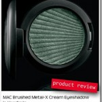 PRODUCT REVIEW | MAC Brushed Metal-X Cream Eyeshadows