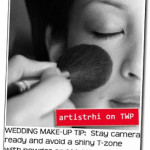 RHIA ON TWP | Shine in the Right Places: Wedding Day Touch-ups
