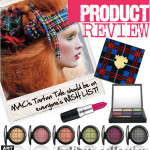 PRODUCT REVIEW | MAC's Tartan Tale